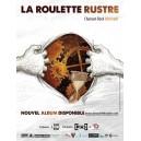 "Petite Affiche ""La Roulette Rustre"""