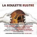 """""""La Roulette Rustre"""" nouveau double album"""